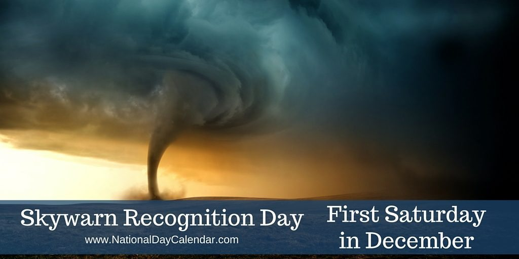 Skywarn Recognition Day First Saturday in December